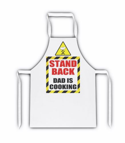 Stand Back Dad Is Cooking White Adult Apron